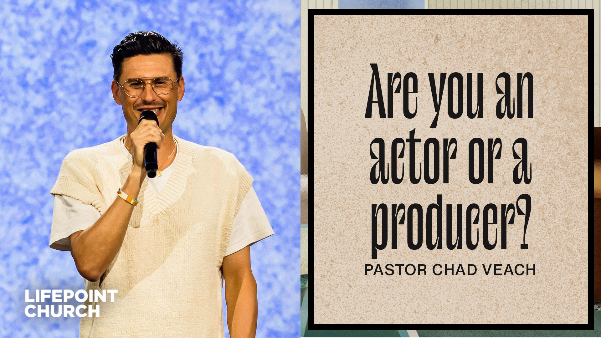 Are You an Actor or a Producer?